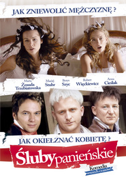 Sluby panienskie - movie with Borys Szyc.