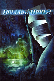 Hollow Man II - movie with Christian Slater.