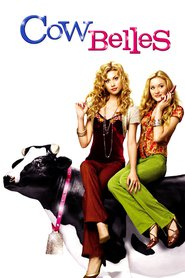 Cow Belles is the best movie in Maykl Trevino filmography.