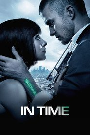 In Time - movie with Justin Timberlake.