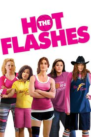 The Hot Flashes - movie with Eric Roberts.