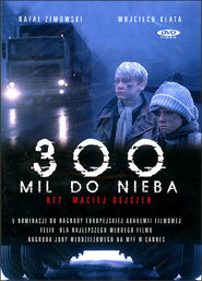 300 mil do nieba is the best movie in Jadwiga Jankowska-Cieslak filmography.