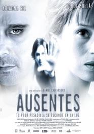Ausentes is the best movie in Alex Brendemuhl filmography.