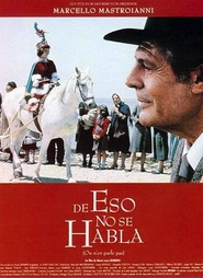 De eso no se habla - movie with Marcello Mastroianni.