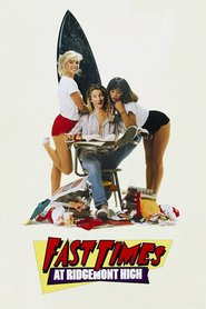 Fast Times at Ridgemont High - movie with Jennifer Jason Leigh.