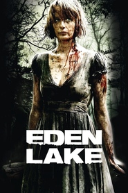 Eden Lake - movie with Kelly Reilly.
