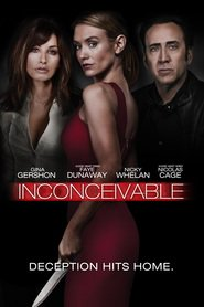 Inconceivable is the best movie in Nicky Whelan filmography.