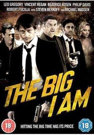 The Big I Am is the best movie in Paul Kaye filmography.