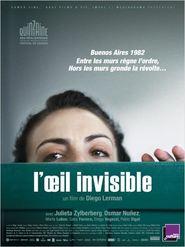 La mirada invisible is the best movie in Julieta Zylberberg filmography.
