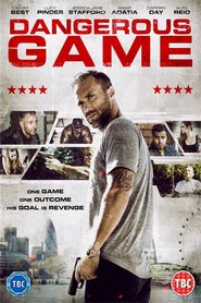 Dangerous Game is the best movie in Calum Best filmography.