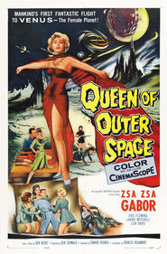 Queen of Outer Space is the best movie in Zsa Zsa Gabor filmography.