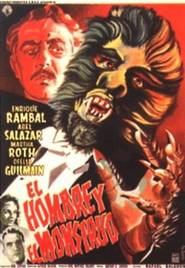 El hombre y el monstruo is the best movie in Ofelia Guilmain filmography.