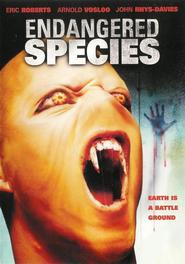 Endangered Species - movie with Eric Roberts.