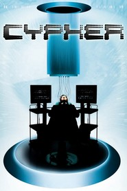 Cypher - movie with Lucy Liu.