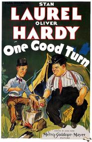 One Good Turn is the best movie in James Finlayson filmography.