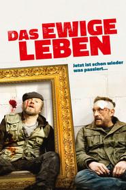 Das ewige Leben is the best movie in Johannes Silberschneider filmography.