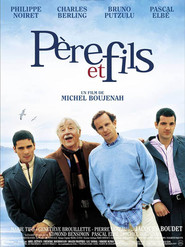 Pere et fils - movie with Charles Berling.