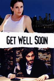 Get Well Soon is the best movie in Vincent Gallo filmography.