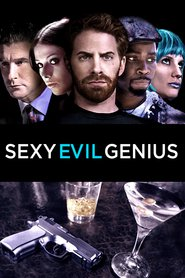 Sexy Evil Genius - movie with Seth Green.
