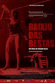 Baixio das Bestas is the best movie in Caio Blat filmography.