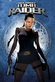 Lara Croft: Tomb Raider - movie with Angelina Jolie.