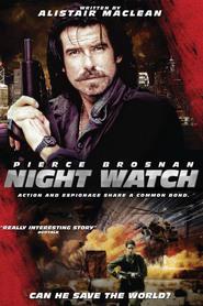 Night Watch is the best movie in Pierce Brosnan filmography.