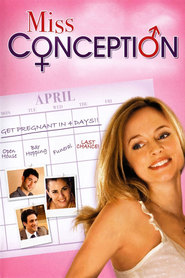 Miss Conception - movie with Heather Graham.
