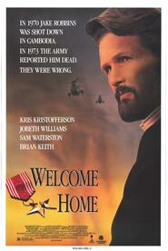 Welcome Home - movie with Kris Kristofferson.