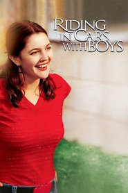 Riding in Cars with Boys - movie with Drew Barrymore.