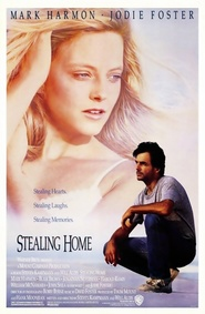Stealing Home - movie with Jodie Foster.