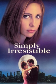 Simply Irresistible - movie with Patricia Clarkson.