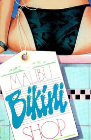 The Malibu Bikini Shop - movie with Bruce Greenwood.