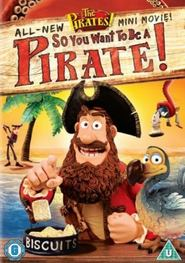 The Pirates! So You Want To Be A Pirate! - movie with David Tennant.
