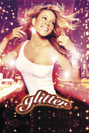 Glitter - movie with Mariah Carey.