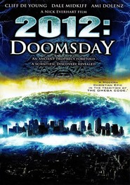 2012 Doomsday is the best movie in Dale Midkiff filmography.