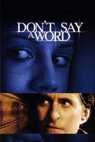 Don't Say a Word - movie with Sean Bean.
