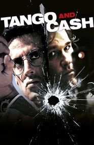 Tango & Cash - movie with Sylvester Stallone.