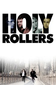 Holy Rollers is the best movie in Elizabeth Marvel filmography.