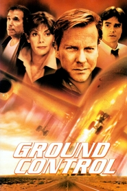 Ground Control - movie with Kiefer Sutherland.
