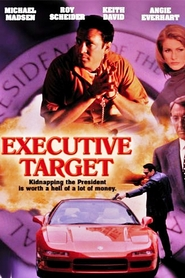Executive Target is the best movie in Dayton Callie filmography.