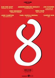 8 is the best movie in Ingvar Eggert Sigurdsson filmography.