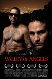 Valley of Angels - movie with Danny Trejo.