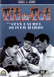 Tit for Tat - movie with Stan Laurel.