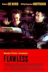Flawless - movie with Rory Cochrane.