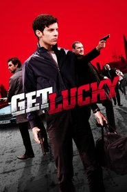 Get Lucky is the best movie in Emily Atack filmography.
