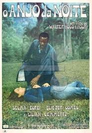 O Anjo da Noite is the best movie in Selma Egrei filmography.