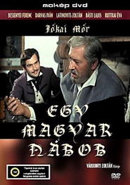 Egy magyar nabob is the best movie in Zoltan Varkonyi filmography.