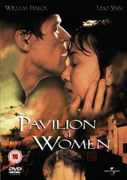 Pavilion of Women is the best movie in Willem Dafoe filmography.
