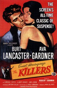 The Killers - movie with Burt Lancaster.