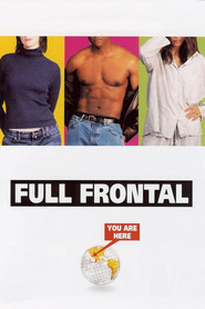 Full Frontal is the best movie in David Duchovny filmography.